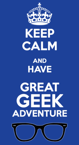Great, Geek Adventure