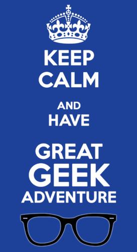 Great, Geek Adventure