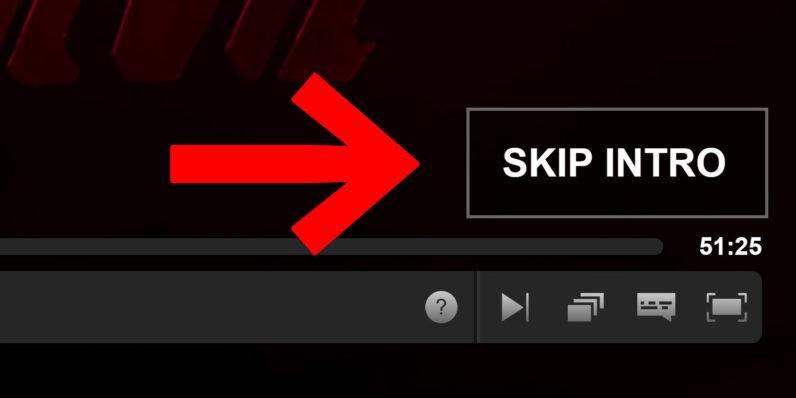 Netflix skip intro